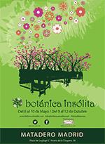 Cartel Botánica Insólita en el Matadero 2015